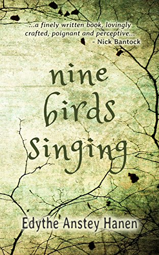 Nine birds singing kindle edition by edythe anstey hanen nine birds singing by anstey hanen edythe fandeluxe Gallery