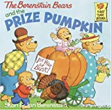 The Berenstain Bears and the Prize Pumpkin, Stan Berenstain, 0679908471