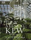 A Year at Kew, Rupert Smith, 0563521082