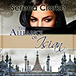The Alliance of Isian: The Isian Series, Book 2 | Serena Clarke