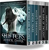 Shifters After Dark Box Set: 6-Book Bundle