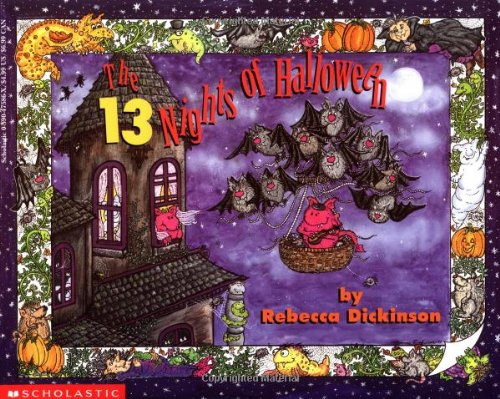 The 13 Nights of Halloween: Rebecca Dickinson: 9780590475860 ...