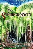 The Singingwood, Michael Anthony Cariola, 1403321310