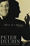 Ghost of a Chance: A Memoir