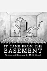 It Came from the Basement Paperback