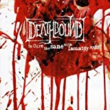 To Cure Sane With Insanity by Deathbound (2009-06-02)