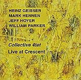 Collective 4 Tet Live at Crescent by Geisser, Heinz (2011-04-05?
