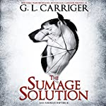 The Sumage Solution: San Andreas Shifters, Book 1 | G. L. Carriger