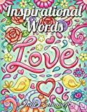 #7: Inspirational Words: An Adult Coloring Book with Fun Word Designs, Cute Kawaii Doodles, and Relaxing Flower Patterns
