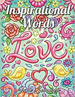 Inspirational Words: An Adult Coloring Book with Fun Word ...