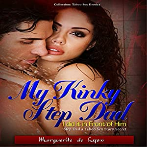 My Kinky Step Dad Audiobook
