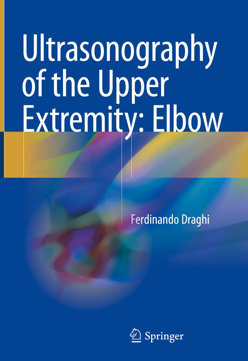 Ultrasonography Of The Upper Extremity  Elbow  English Edition