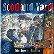 Die Tower-Raben (Scotland Yard 25) | Wolfgang Pauls