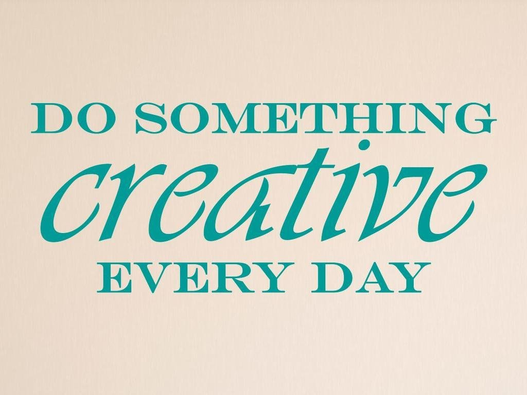 Vinylsay Do something creative every day. Wall Decal, 55'' x 22'', Matte Teal