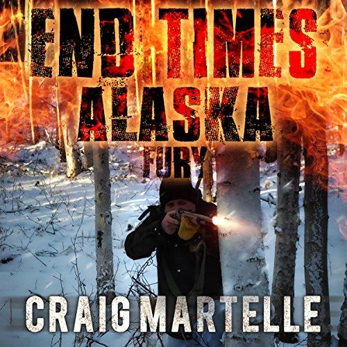 Fury: End Times Alaska, Book 4