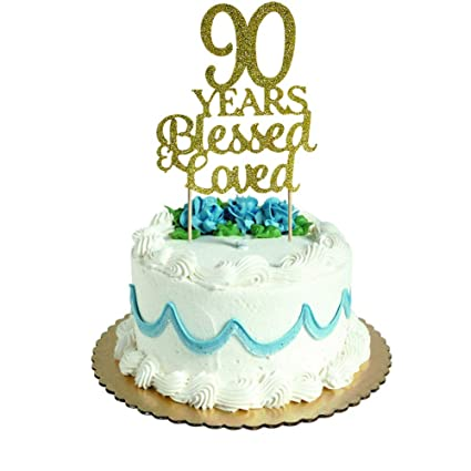 Amazon 90 Years Blessed Loved Cake Topper For 90th Birthday Wedding Anniversary Party Decorations Gold Glitter Toys Games