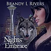 Nights Embrace : Others of Seattle, Book 1 | Brandy L Rivers