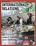 International Relations, 2008-2009, Joshua S. Goldstein and Jon C. Pevehouse, 0321434307