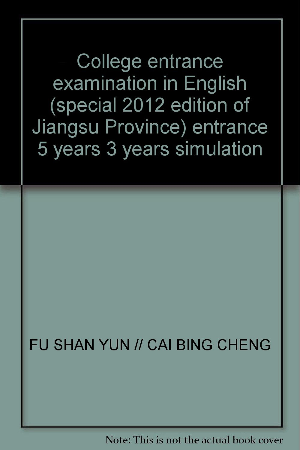 College entrance examination in English (special 2012 edition of Jiangsu Province) entrance 5 years 3 years simulation ebook