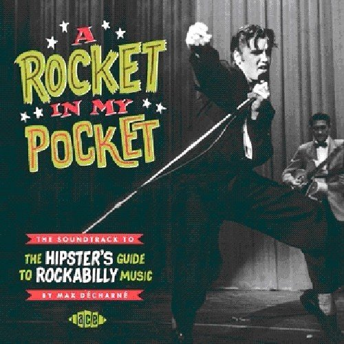 Hipsters Guide (A Rocket in My Pocket: Soundtrack to The Hipster's Guide to Rockabilly Music)