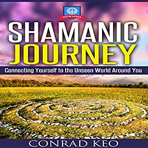 Shamanic Journey Audiobook