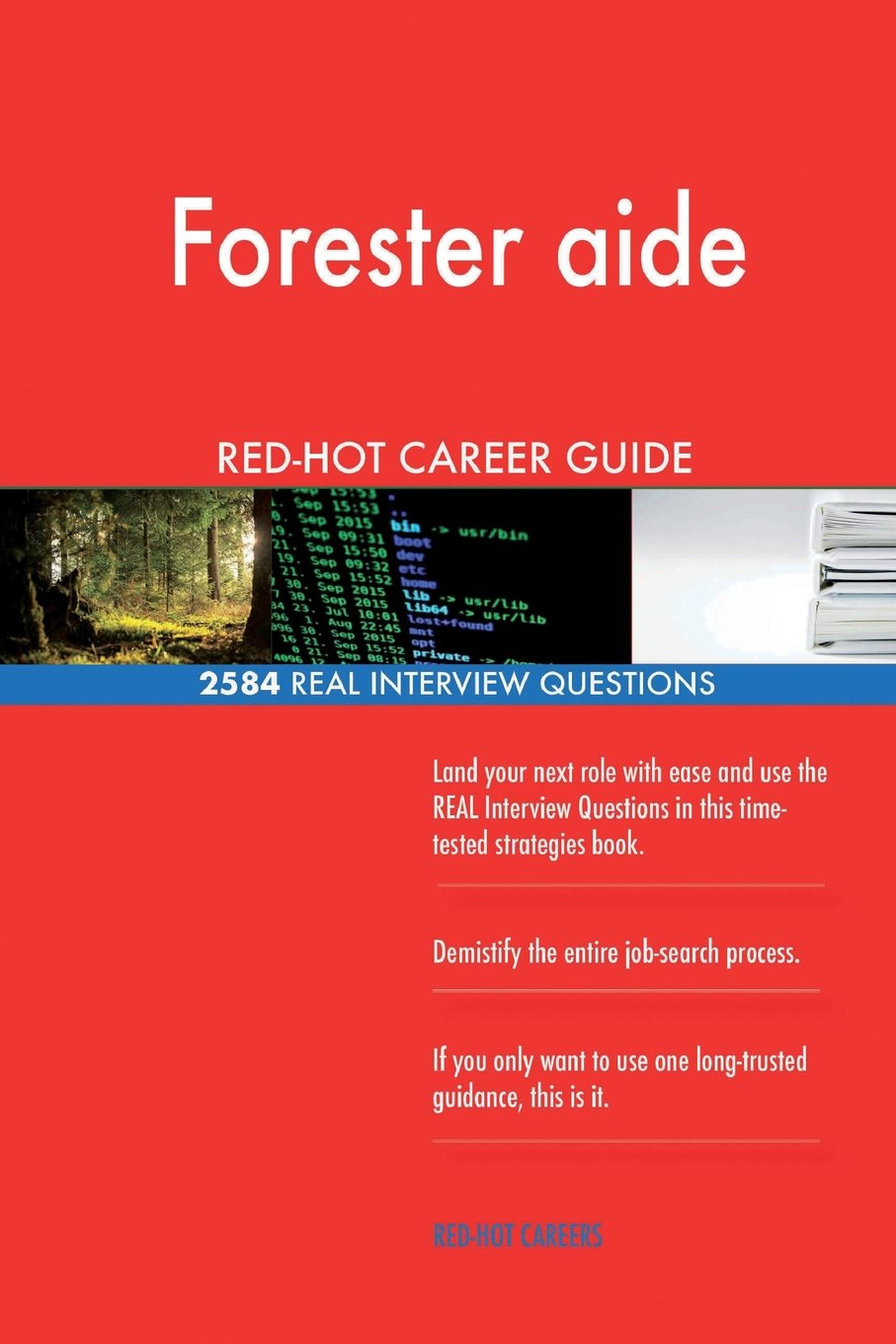 Forester aide RED-HOT Career Guide