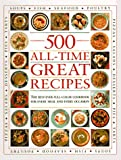 500 All-Time Great Recipes, Smithmark Staff, 0765199548