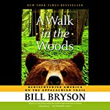 #5: A Walk in the Woods: Rediscovering America on the Appalachian Trail