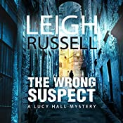 The Wrong Suspect | Leigh Russell