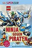 SUPERLESER! LEGO® NINJAGO®. Ninja gegen Piraten: Sach-Geschichten für Leseprofis