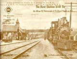 img - for The Next station will be-- : an album of photographs of railroad depots in 1910. Volume 11 book / textbook / text book