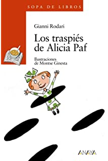 Los traspiés de Alicia Paf (Literatura Infantil (6-11 Años) - Sopa