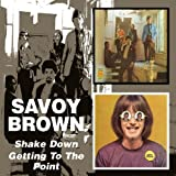 Shake Down/Getting to the Point by Savoy Brown Import, Original recording remastered edition (2005) Audio CD by Unknown (0100-01-01)