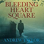 Bleeding Heart Square | Andrew Taylor