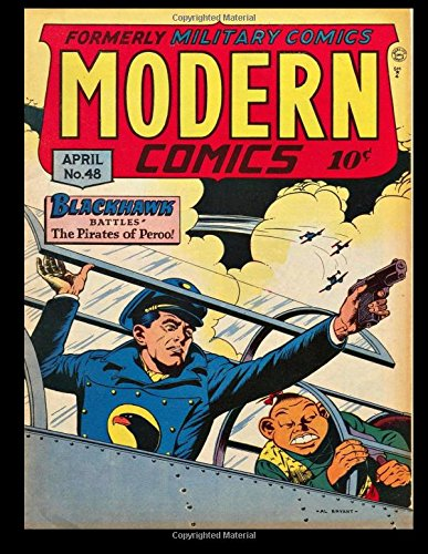 Download Modern Comics #48: Golden Age War Adventure Comic 1946 - Classic Comic Reprint From Golden Age Reprints! pdf