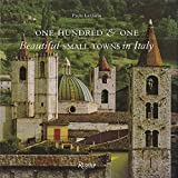 #8: One Hundred & One Beautiful Small Towns in Italy (Rizzoli Classics)