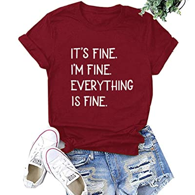 Winsummer Womens It's Fine I'm Fine Everything is Fine Short Sleeve Letter Print T Shirt Casual Funny Graphic Tees Tops: Clothing
