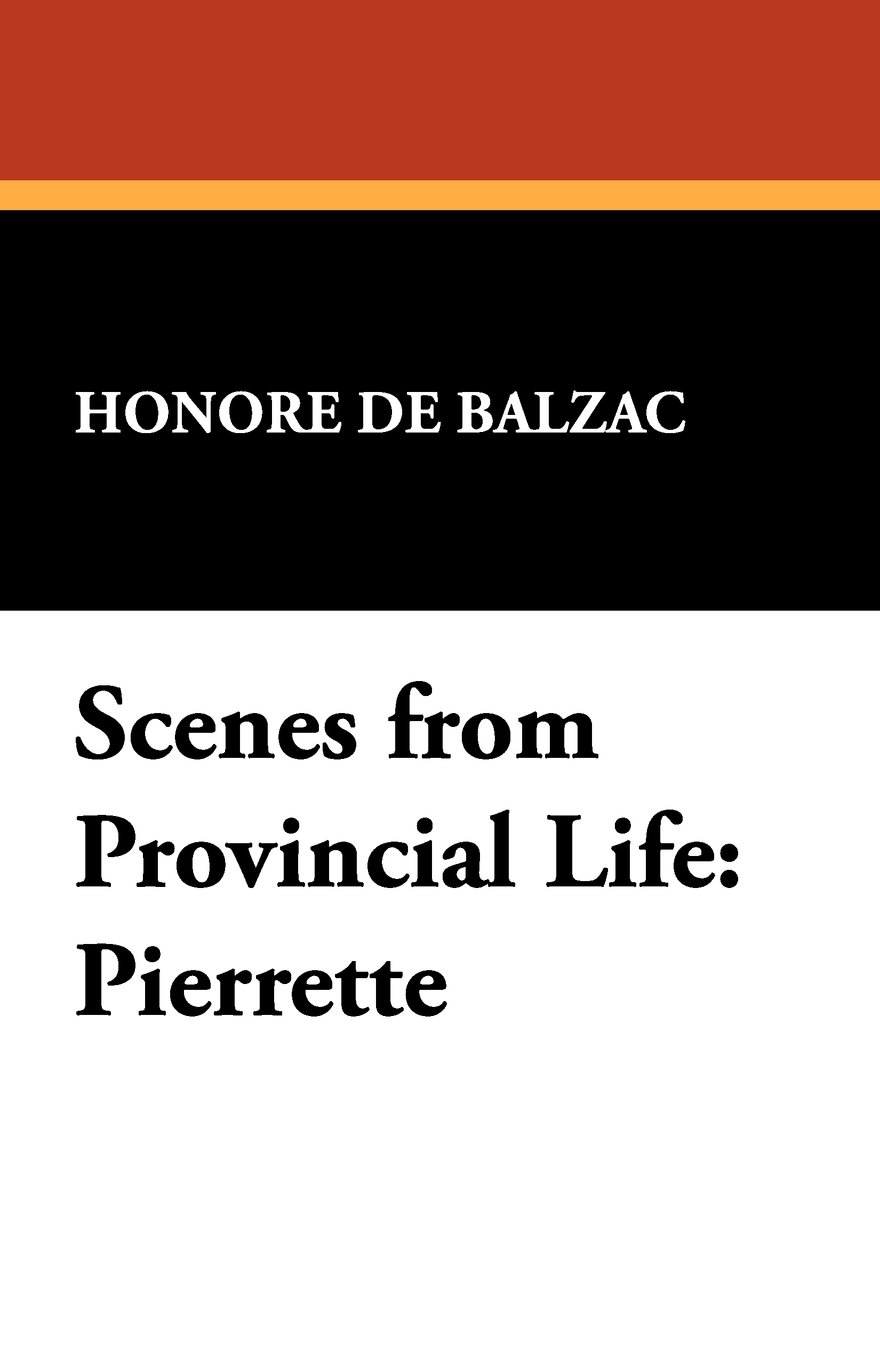 Scenes from Provincial Life: Pierrette ebook