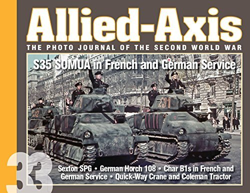 Allied-Axis, The Photo Journal of the Second World War n. 33 by David Doyle (2015-12-15)