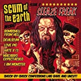 Sleaze Freak by Scum Of The Earth (2013-05-04)