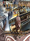African Secrets - The Zambezi Crocodile