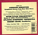Bernstein: Symphonic Dances from West Side Story / Tchaikovsky: Romeo and Juliet