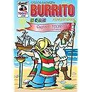 Burrito Adventurer 3: Captain Tourista, Conquistador (Burrito jack of all trades) (Volume 8)