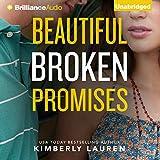 Beautiful Broken Promises: Broken Series, Book 3