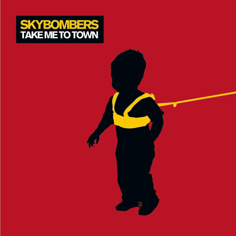 CD : Skybombers - Take Me To Town (CD)
