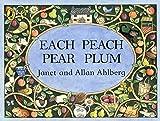 Each Peach Pear Plum (Picture Puffin) by Allan Ahlberg (1989-03-13)