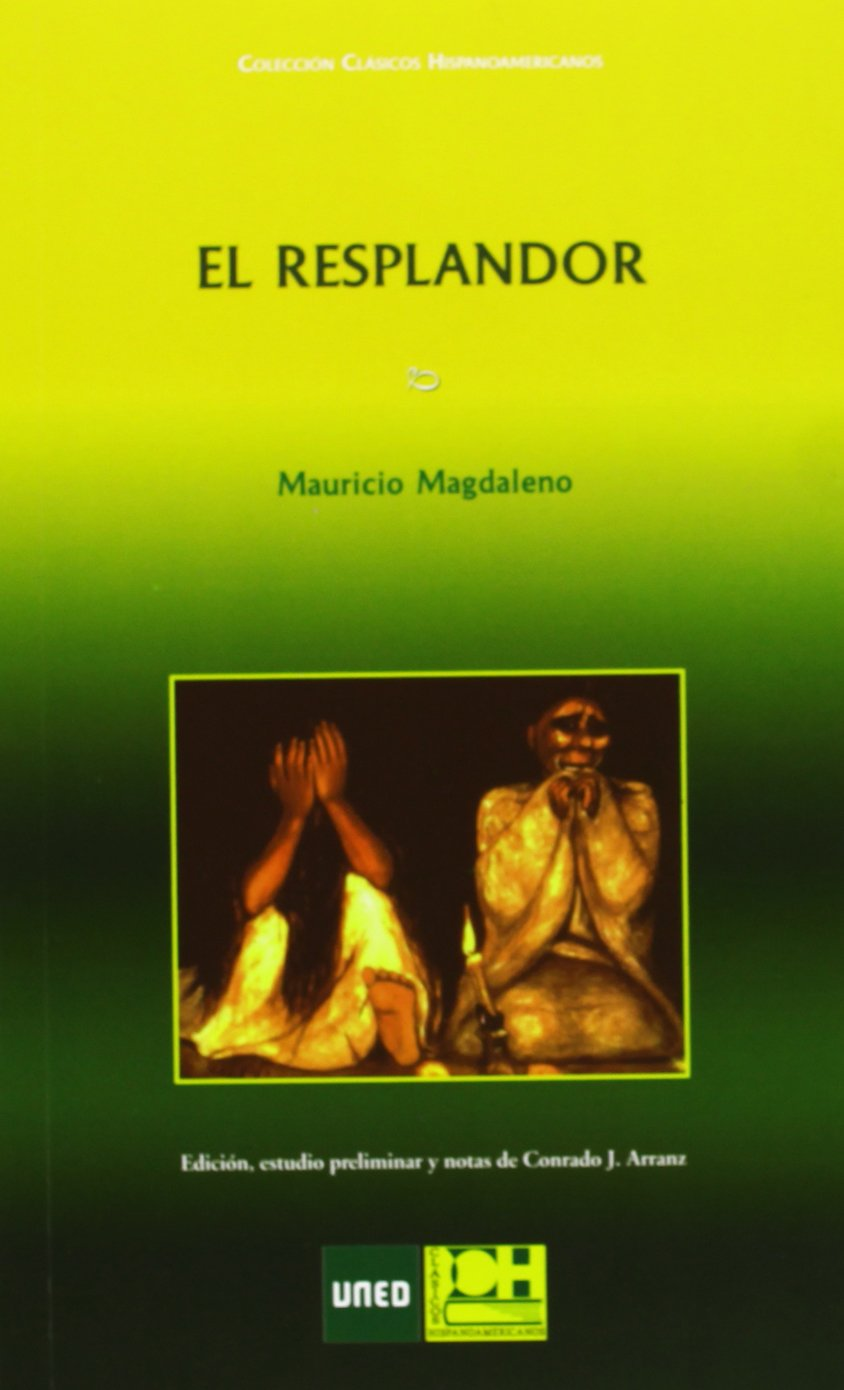 Resplandor,El (CLÁSICOS HISPANOAMERICANOS): Amazon.es: Mauricio Magdaleno: Libros