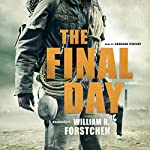 The Final Day | William R. Forstchen