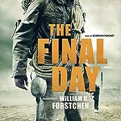 The Final Day | William R. Forstchen