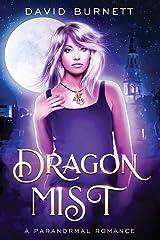 Dragon Mist: A Paranormal Romance Paperback